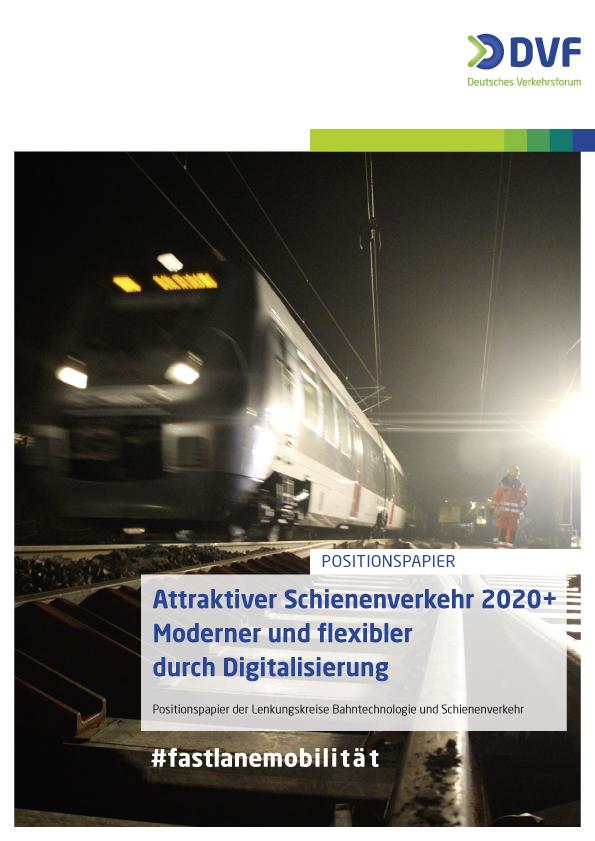 Attraktiver Schienenverkehr 2020+